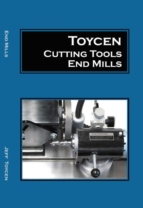 Book on End Mills by Jeff Toycen