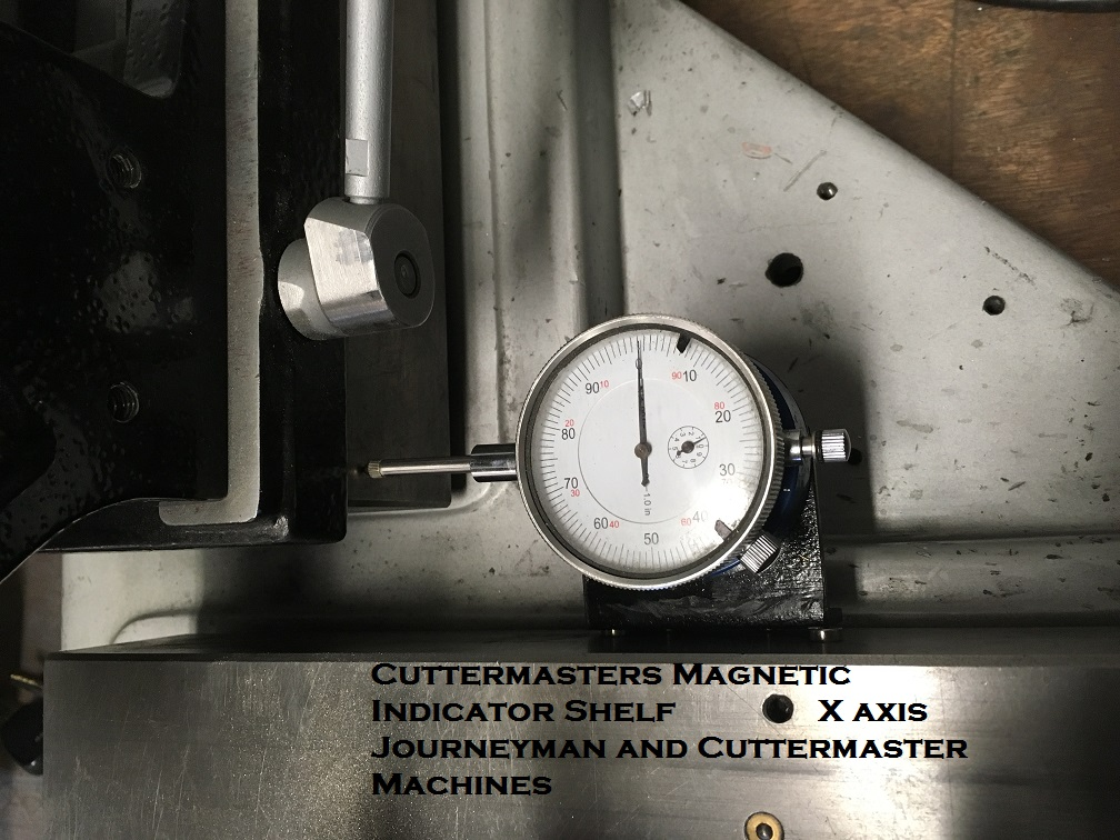 Cuttermaster Dial indicator Shelf